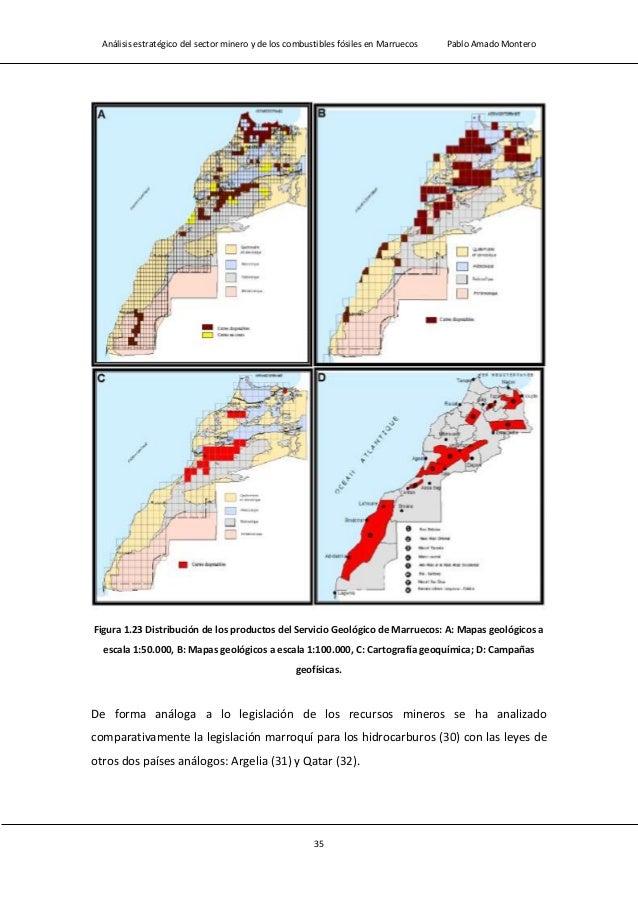 Análisis estratégico del sector minero y de los combustibles fósiles en Marruecos Pablo Amado Montero 37 Argelia Marruecos...
