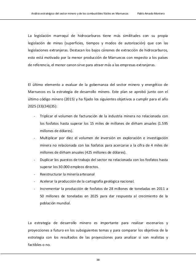 Análisis estratégico del sector minero y de los combustibles fósiles en Marruecos Pablo Amado Montero 40 La compañía más i...