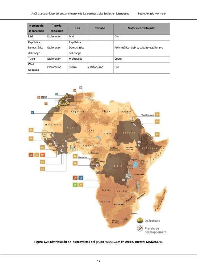 Análisis estratégico del sector minero y de los combustibles fósiles en Marruecos Pablo Amado Montero 43 Tabla 1.12 Conces...