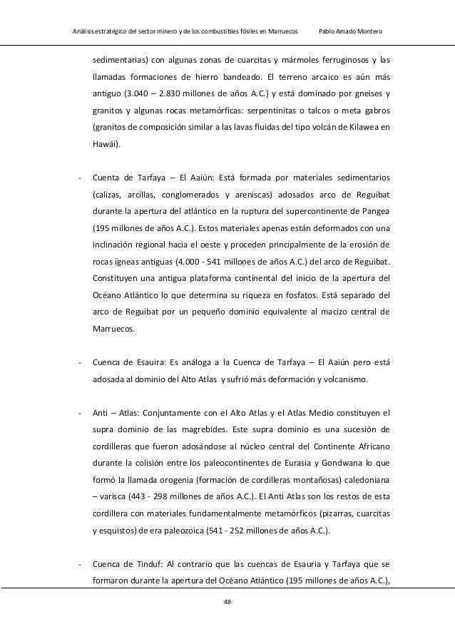 Análisis estratégico del sector minero y de los combustibles fósiles en Marruecos Pablo Amado Montero 50 - Macizo Central....