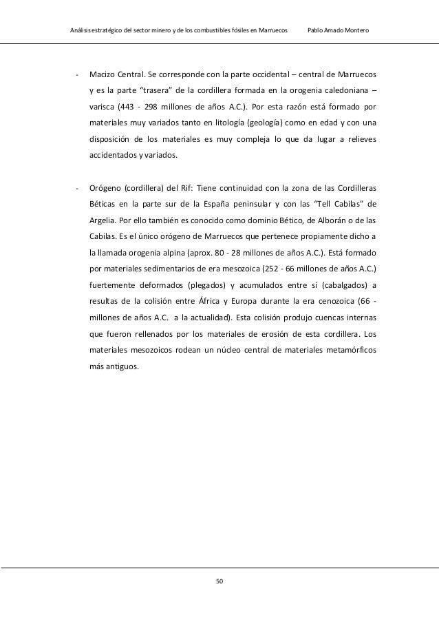 Análisis estratégico del sector minero y de los combustibles fósiles en Marruecos Pablo Amado Montero 52 Figura 2.2 Mapa g...