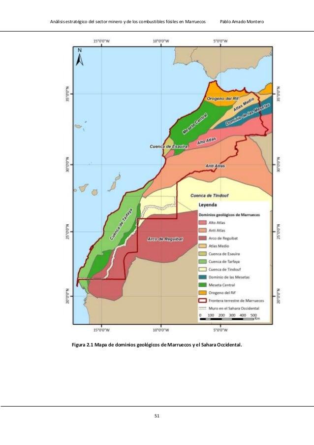Análisis estratégico del sector minero y de los combustibles fósiles en Marruecos Pablo Amado Montero 53 Figura 2.3 Mapa g...