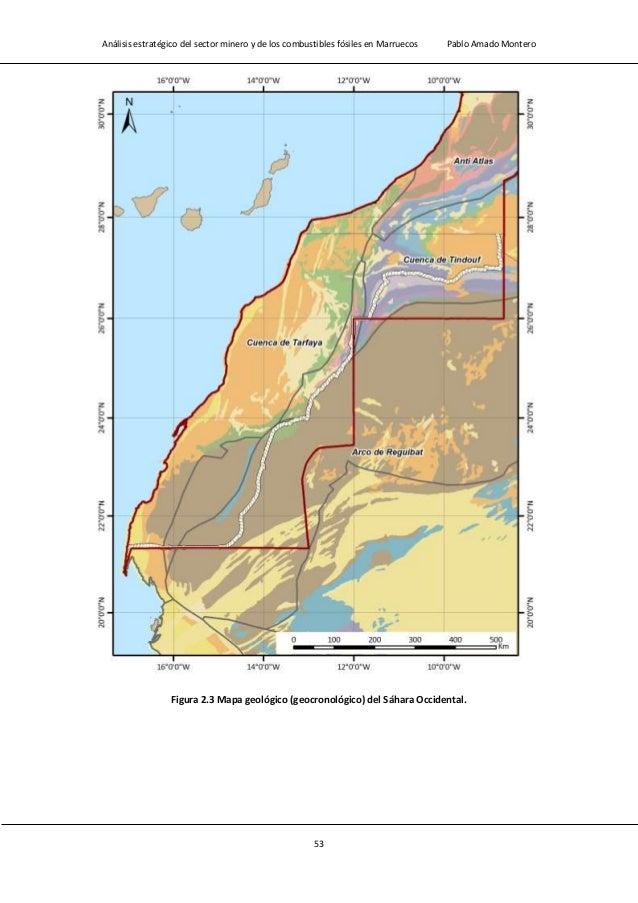 Análisis estratégico del sector minero y de los combustibles fósiles en Marruecos Pablo Amado Montero 55 2.2.- Situación a...