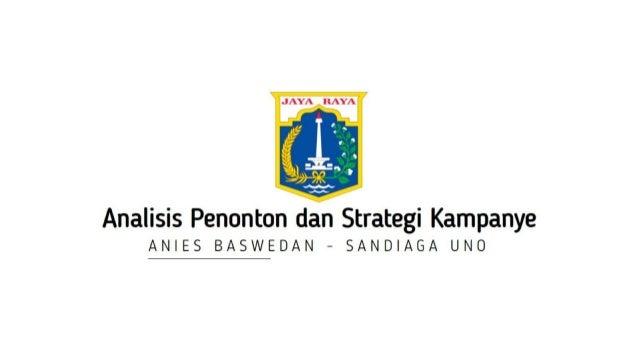 Analisis Penonton dan Strategi Kampanye Calon Gubernur dan Wakil Gubernur DKI Jakarta