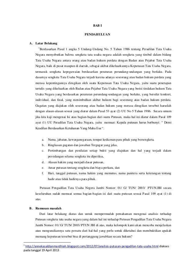 BAB IPENDAHULUANA. Latar Belakang1Berdasarkan Pasal 1 angka 5 Undang-Undang No. 5 Tahun 1986 tentang Peradilan Tata UsahaN...