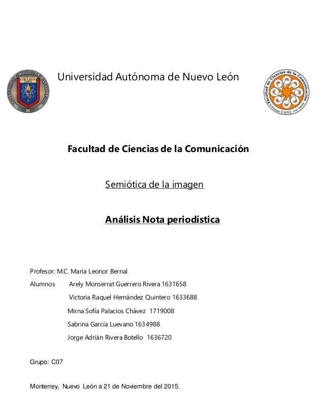 Universidad Autónoma de Nuevo León Facultad de Ciencias de la Comunicación Semiótica de la imagen Análisis Nota periodísti...