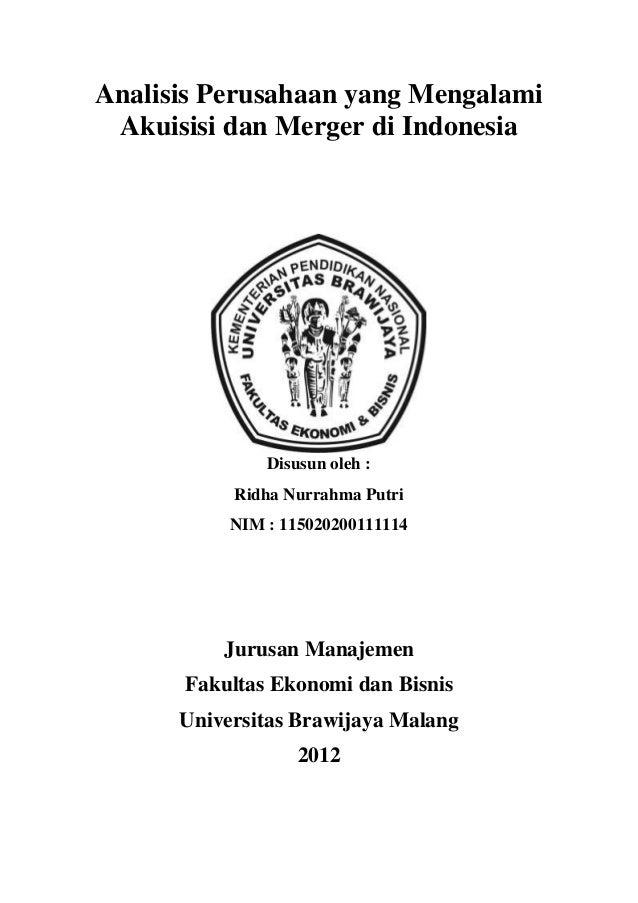 Analisis Perusahaan yang Mengalami Akuisisi dan Merger di Indonesia               Disusun oleh :           Ridha Nurrahma ...