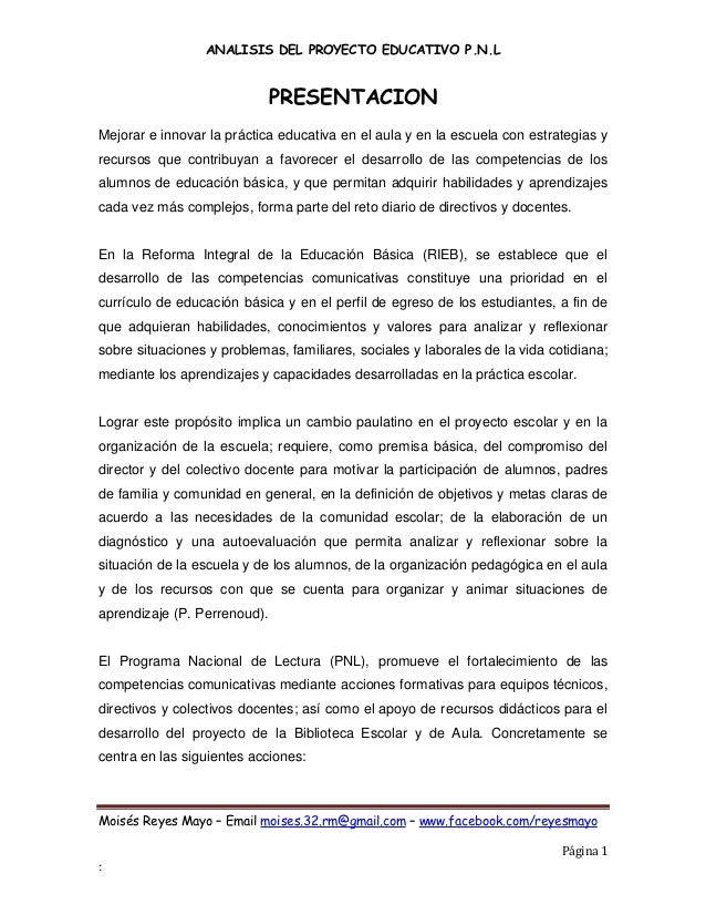 ANALISIS DEL PROYECTO EDUCATIVO P.N.L                              PRESENTACIONMejorar e innovar la práctica educativa en ...