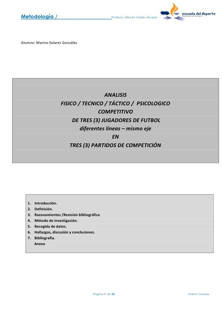 Metodología /                                       Profesor: Alfredo Valdés AlvarezAlumno: Marino Solares González       ...