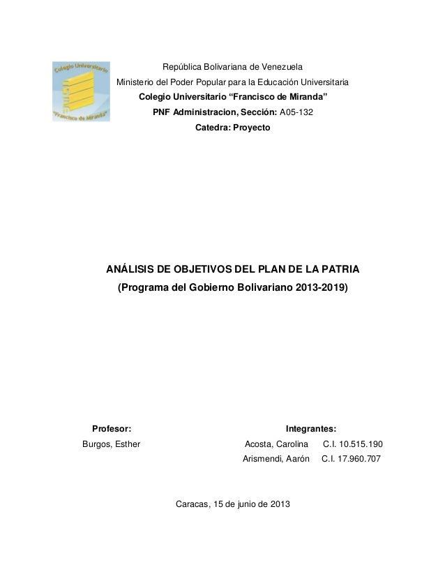 ANÁLISIS DE OBJETIVOS DEL PLAN DE LA PATRIA (Programa del Gobierno Bo…
