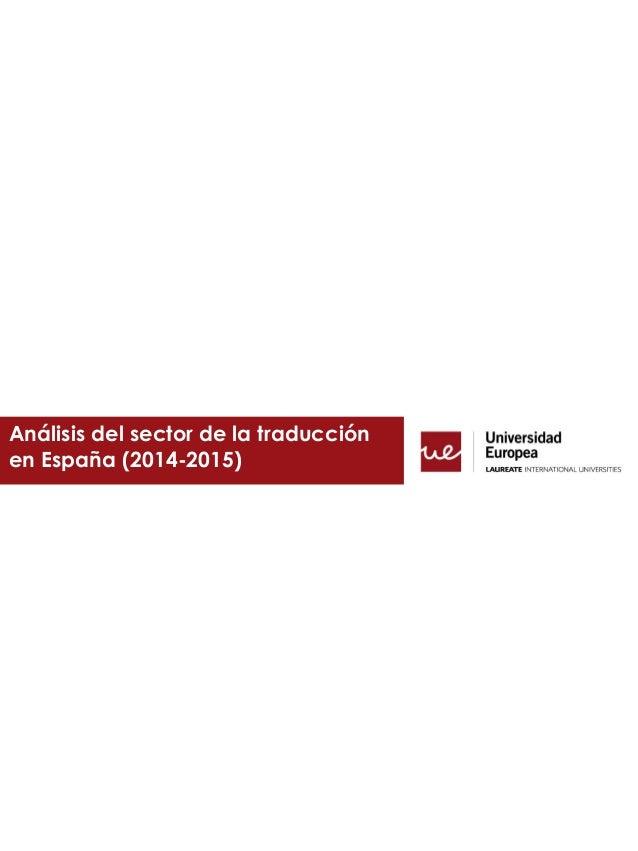Análisis del sector de la traducción en España (2014-2015)