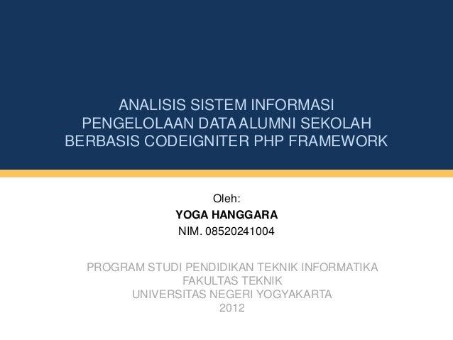 Oleh:YOGA HANGGARANIM. 08520241004PROGRAM STUDI PENDIDIKAN TEKNIK INFORMATIKAFAKULTAS TEKNIKUNIVERSITAS NEGERI YOGYAKARTA2...
