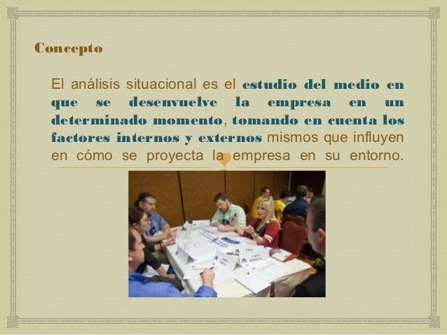 Analisis situacional de la orgnización Slide 2