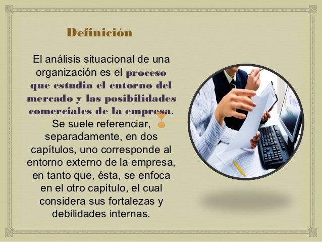 Analisis situacional de la orgnización Slide 3