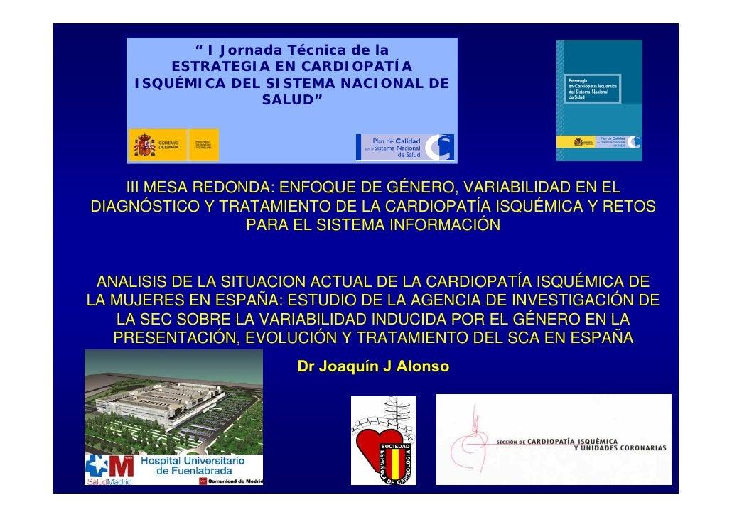 """"""" I Jornada Técnica de la          ESTRATEGIA EN CARDIOPATÍA      ISQUÉMICA DEL SISTEMA NACIONAL DE                     SA..."""