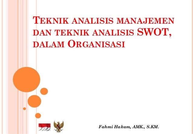 Analisis Swot Dalam Organisasi