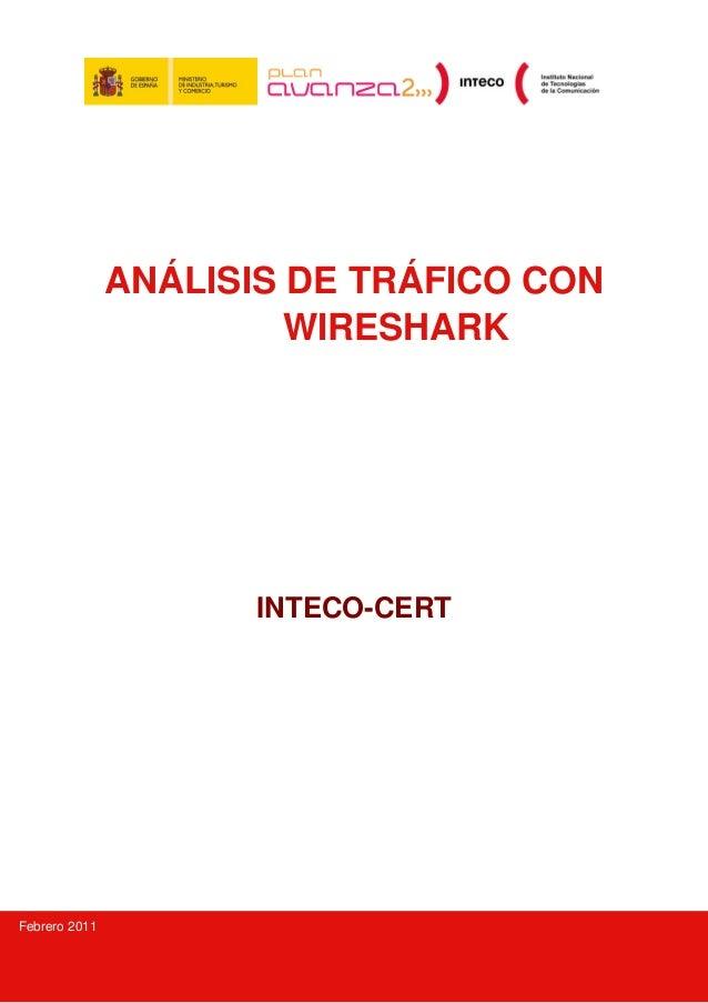 ANÁLISIS DE TRÁFICO CON                        WIRESHARK                      INTECO-CERTFebrero 2011