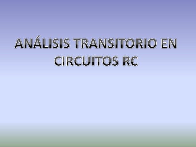 Capacitancia• q= Carga (Couloumb)• V= Voltaje• C= Capacitancia, propiedad que permite  mantener carga eléctrica. (Faradio)...