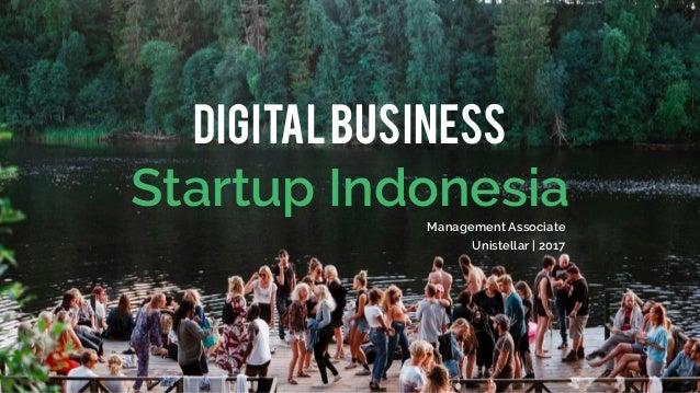 DigitalBusiness Startup IndonesiaManagement Associate Unistellar | 2017
