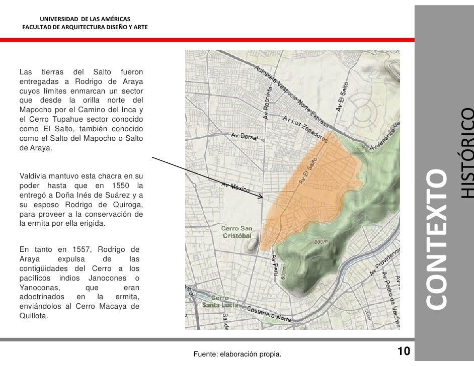 UNIVERSIDAD DE LAS AMÉRICAS FACULTAD DE ARQUITECTURA DISEÑO Y ARTE     Las tierras del Salto fueron entregadas a Rodrigo d...