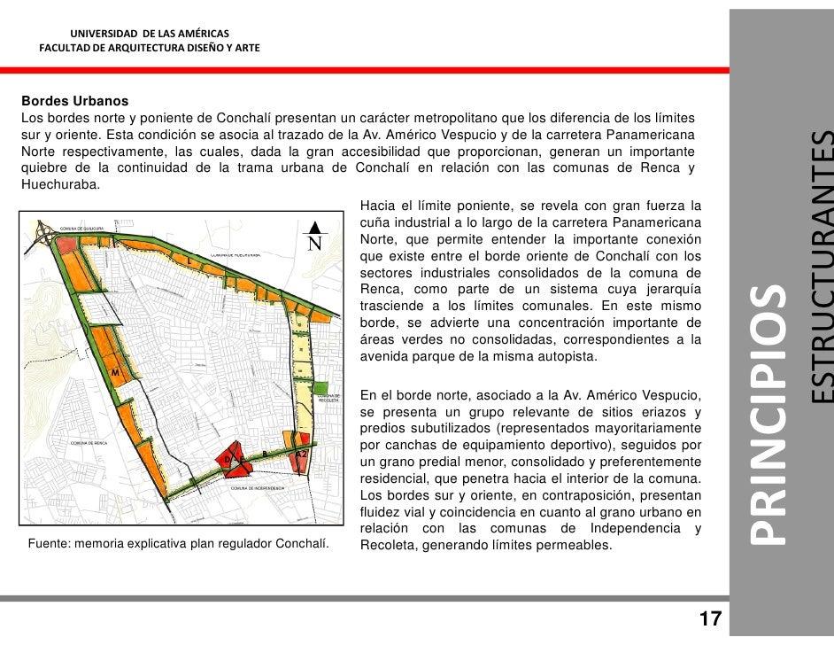 UNIVERSIDAD DE LAS AMÉRICAS   FACULTAD DE ARQUITECTURA DISEÑO Y ARTE    Bordes Urbanos Los bordes norte y poniente de Conc...
