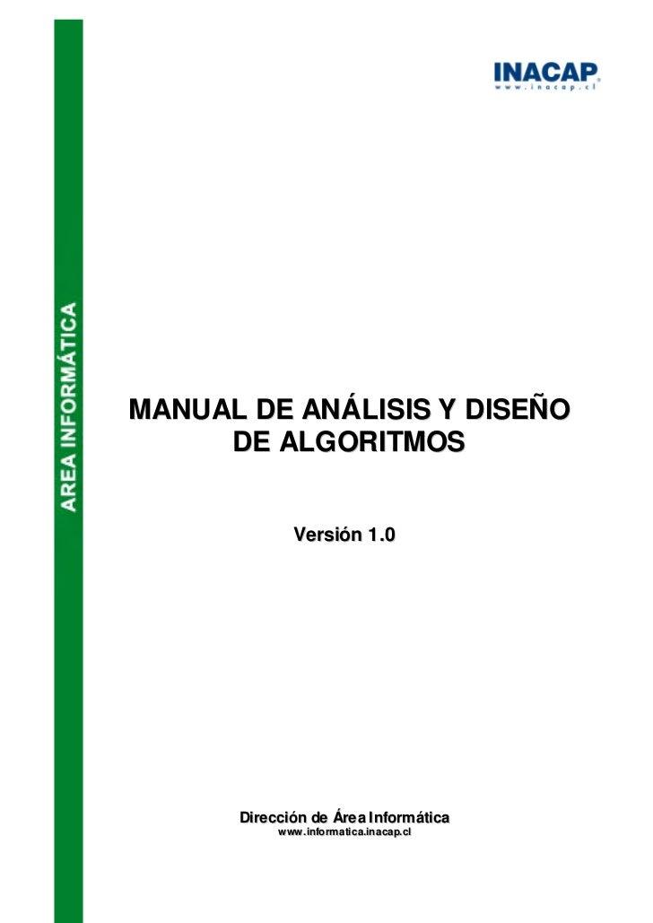 MANU AL DE ANÁLISIS Y DISEÑO      DE ALGORITMOS               Versión 1 .0       Dirección de Áre a I nform ática         ...