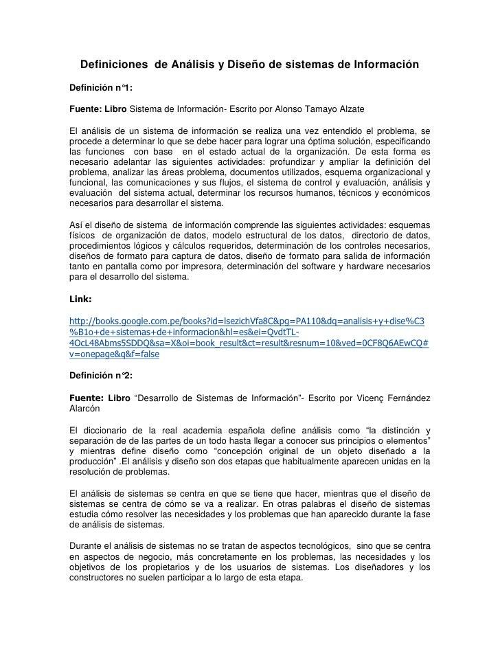 Definiciones  de Análisis y Diseño de sistemas de Información<br />Definición n°1:<br />Fuente: Libro Sistema de Informaci...