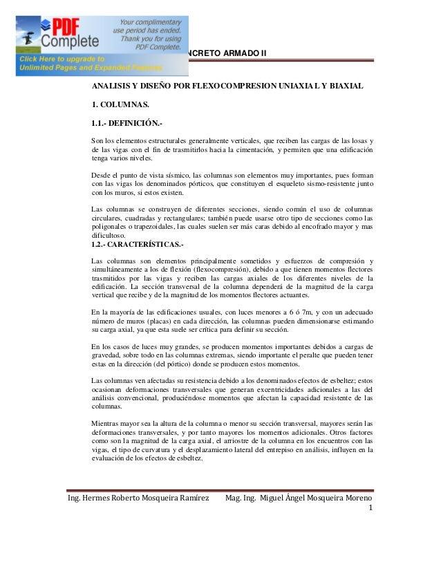 CONCRETO ARMADO II  ANALISIS Y DISEÑO POR FLEXOCOMPRESION UNIAXIAL Y BIAXIAL  1. COLUMNAS.  1.1.- DEFINICIÓN.-  Son los el...