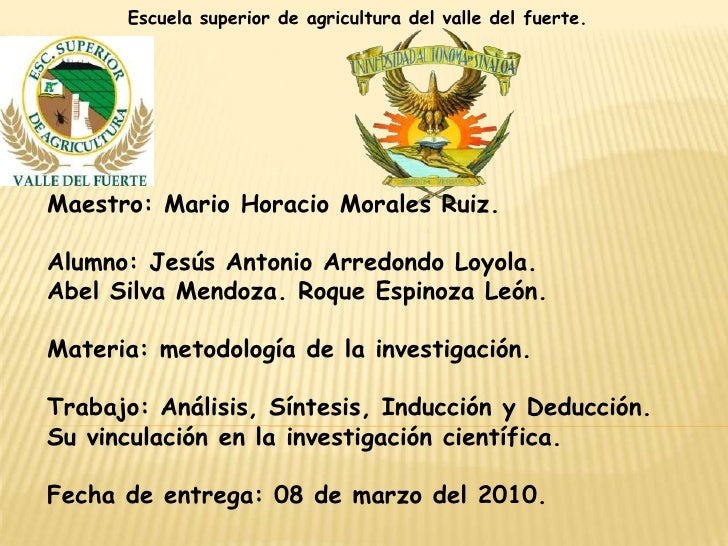 Escuela superior de agricultura del valle del fuerte. <br />Maestro: Mario Horacio Morales Ruiz.<br />Alumno: Jesús Antoni...