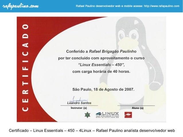 Certificado – Linux Essentials – 450 – 4Linux – Rafael Paulino analista desenvolvedor web