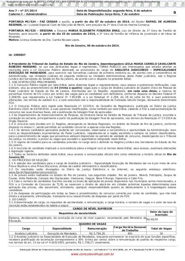 Ano 7 – nº 27/2014 Data de Disponibilização: segunda-feira, 6 de outubro 9Caderno I – Administrativo Data de Publicação: t...