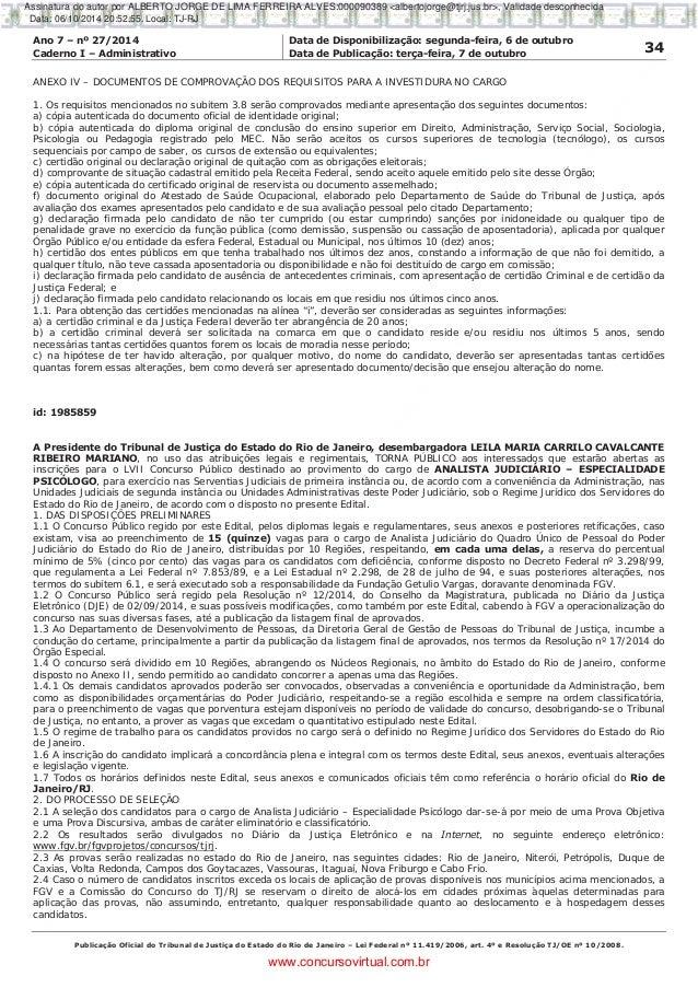 Ano 7 – nº 27/2014 Data de Disponibilização: segunda-feira, 6 de outubro 34Caderno I – Administrativo Data de Publicação: ...