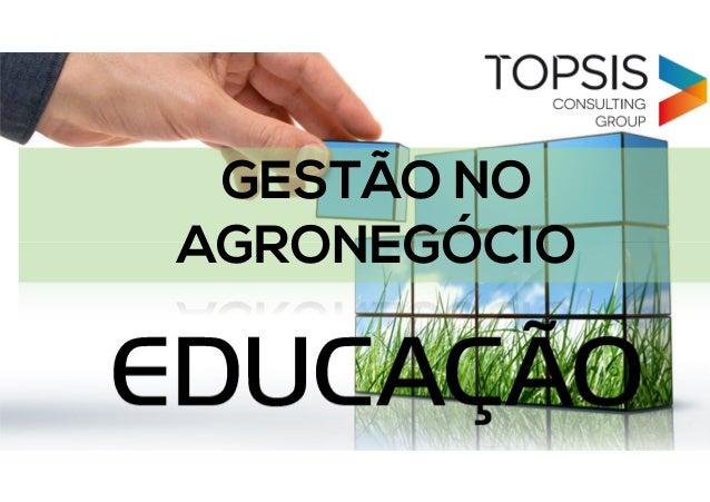 EDUCAÇÃOEDUCAÇÃO GESTÃO NO AGRONEGÓCIO