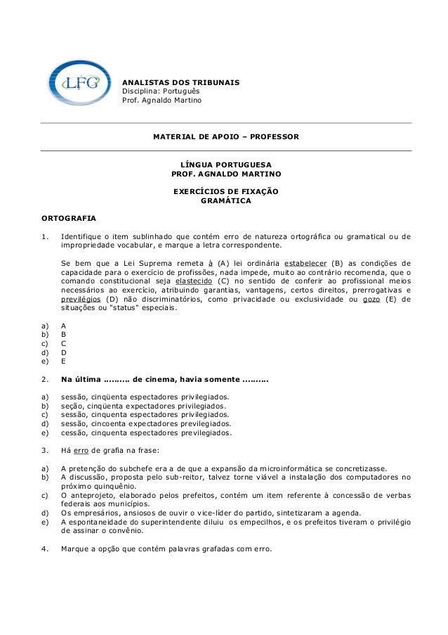ANALISTAS DOS TRIBUNAIS Disciplina: Português Prof. Agnaldo Martino MATERIAL DE APOIO – PROFESSOR LÍNGUA PORTUGUESA PROF. ...