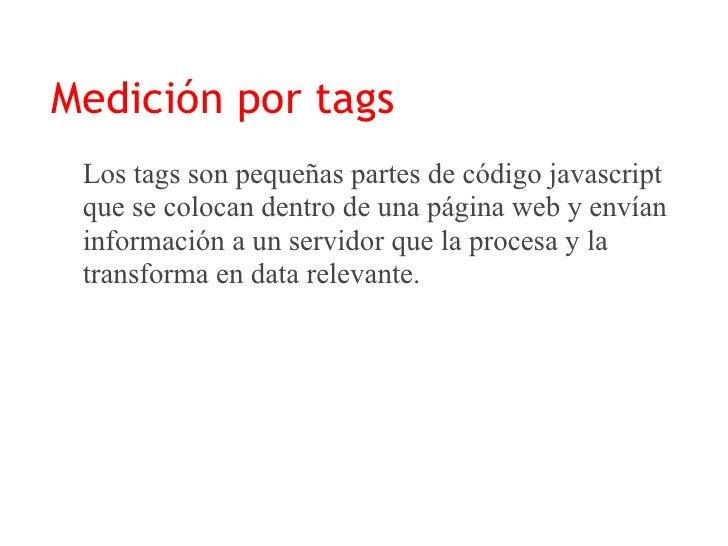 Diferencias entre Logs y Tags  LOGS                  TAGS    Toma una IP como      Toma cada PC    visitante único       c...