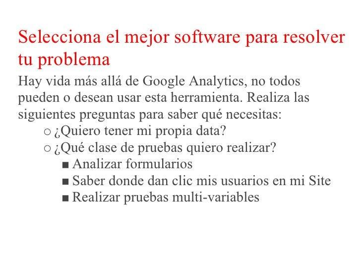 Selecciona el mejor software para resolver tu problema       ¿Deseo integrar esta data con un software       existente de ...