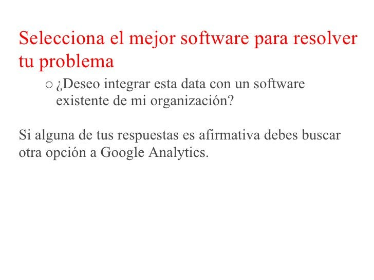 Revisa la estructura de tu Sitio Web     Sin una adecuada estructura no es posible medir un    Sitio Web.    Ej:    www.de...