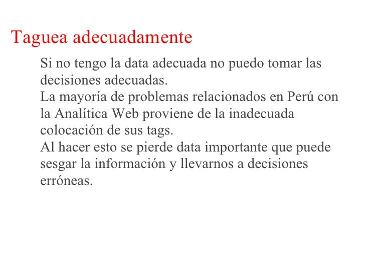 Problemas comunes relacionados a Taguear    Mientras más grande el  Site, más problemas hay  con taguear todas las  página...