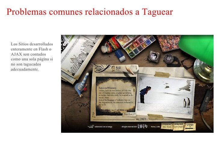 Problemas comunes relacionados a Taguear       Los archivos que no son HTML no son tomados en cuenta    salvo se realice u...
