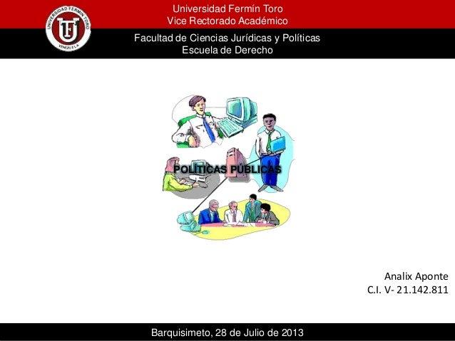 Universidad Fermín Toro Vice Rectorado Académico Facultad de Ciencias Jurídicas y Políticas Escuela de Derecho Barquisimet...
