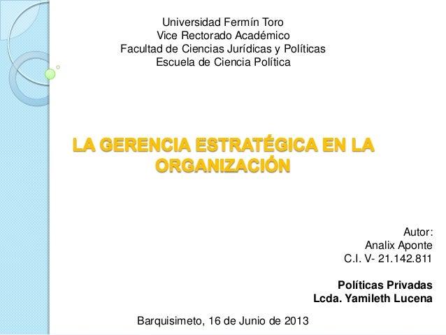 Universidad Fermín ToroVice Rectorado AcadémicoFacultad de Ciencias Jurídicas y PolíticasEscuela de Ciencia PolíticaAutor:...