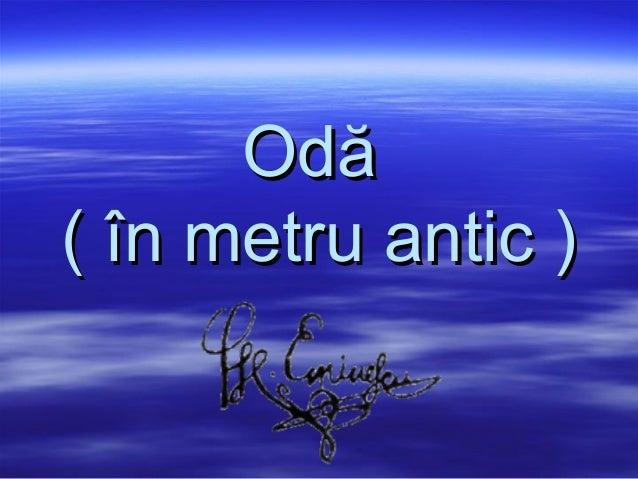 Odă( în metru antic )