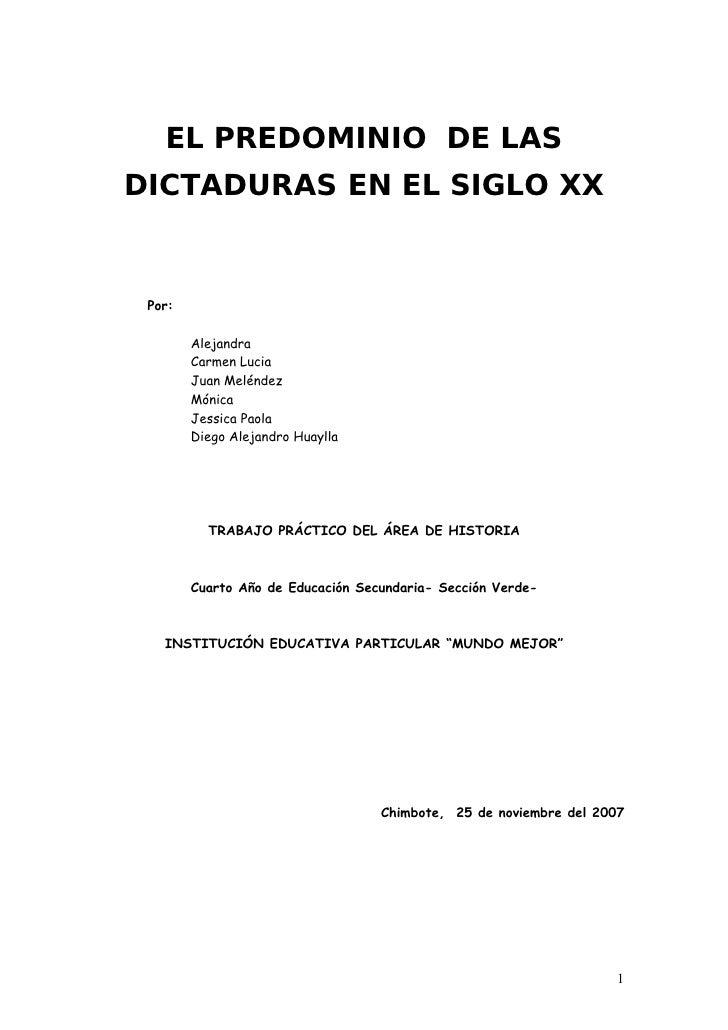 EL PREDOMINIO DE LAS DICTADURAS EN EL SIGLO XX    Por:          Alejandra         Carmen Lucia         Juan Meléndez      ...
