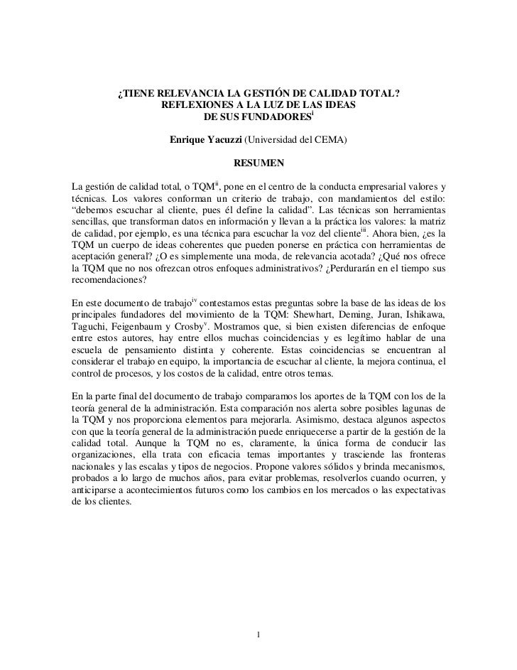 ¿TIENE RELEVANCIA LA GESTIÓN DE CALIDAD TOTAL?                   REFLEXIONES A LA LUZ DE LAS IDEAS                        ...
