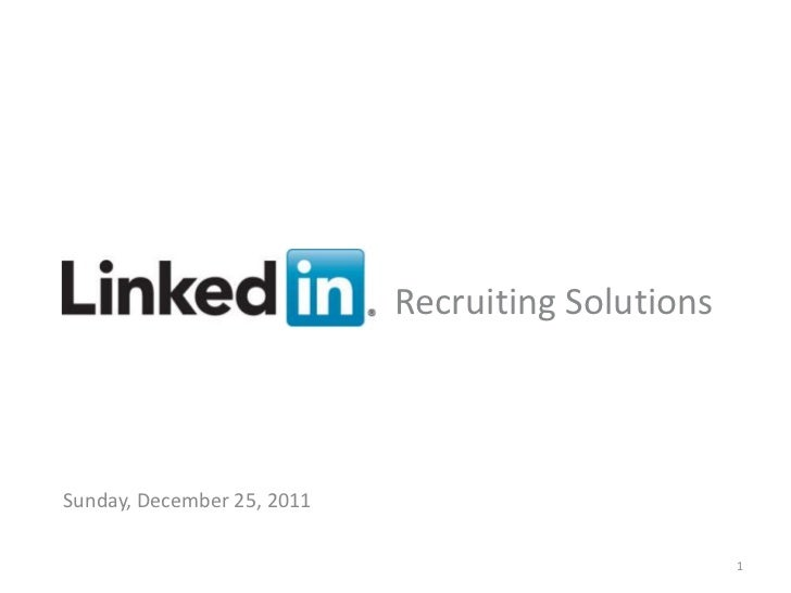 Recruiting SolutionsSunday, December 25, 2011     Recruiting Solutions                            v                      1