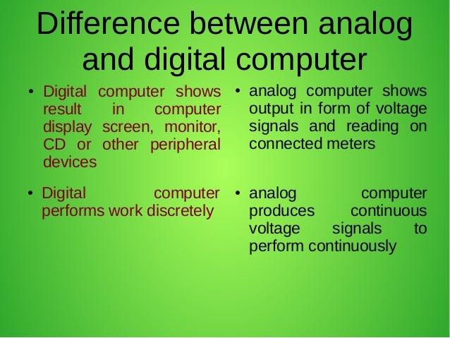 Analog and digital