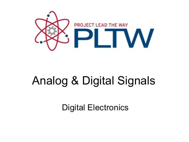 Analog & Digital Signals     Digital Electronics