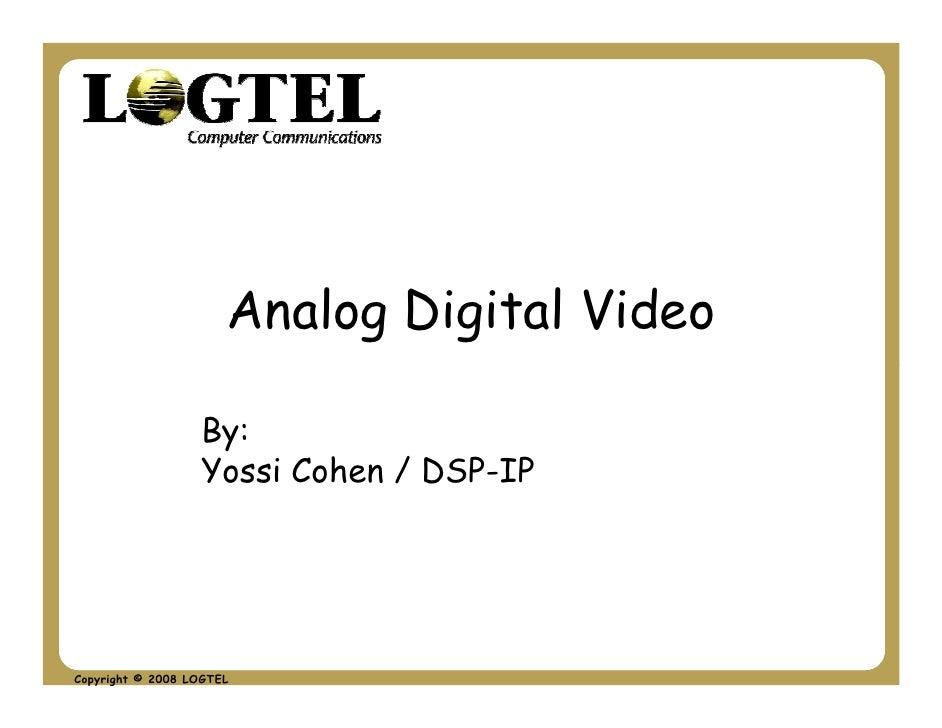 Analog Digital Video