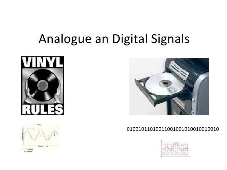 Analogue an Digital Signals 01001011010011001001010010010010