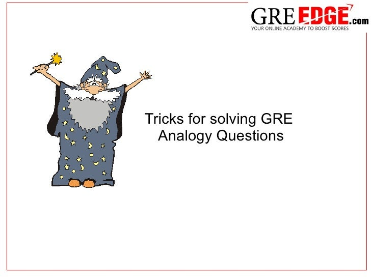 Tricks for solving GRE  Analogy Questions